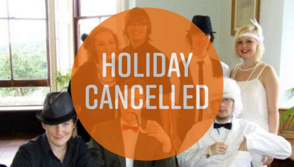 Performing Arts holiday Cancelled