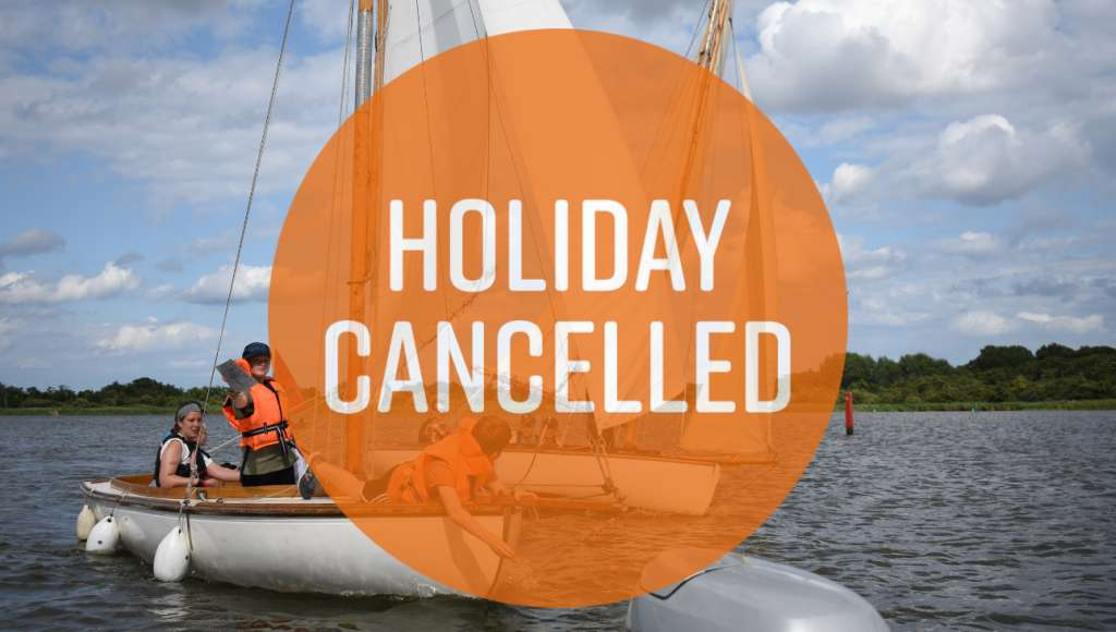 Sailing holiday Cancelled