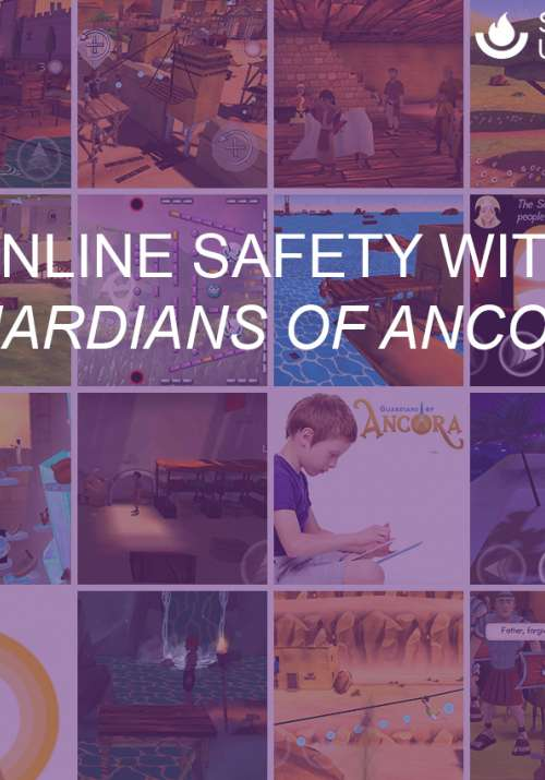 Online Safety with Guardians of Ancora