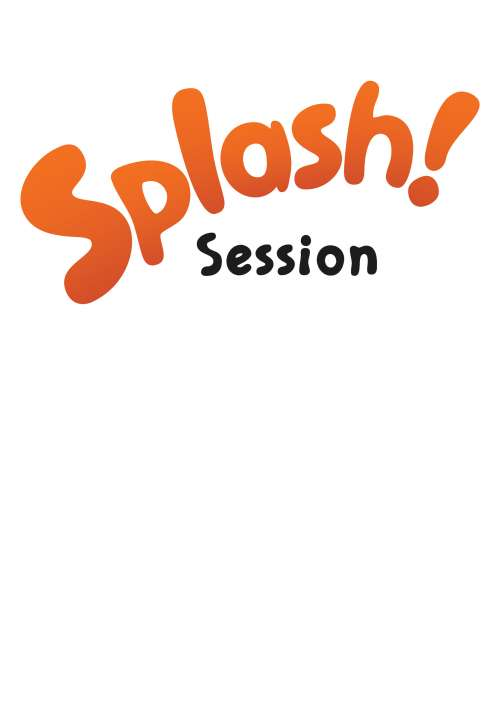 Splash! session