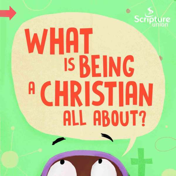 What is being a Christian all about?