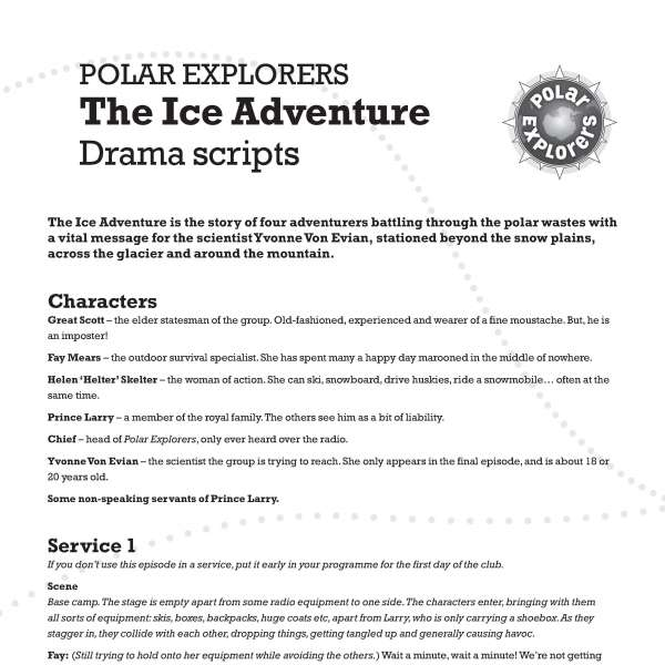Polar Explorers drama scripts