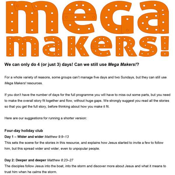 Running Mega Makers! for only 3 or 4 days