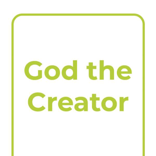 Explore Together: God the Creator