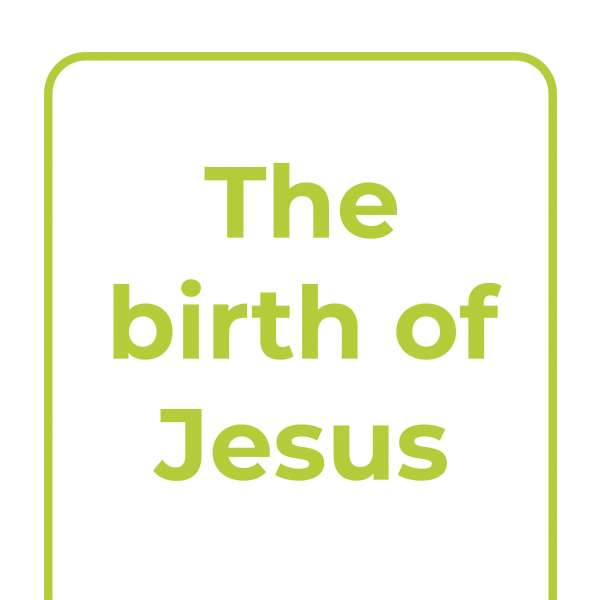 Explore Together: The birth of Jesus