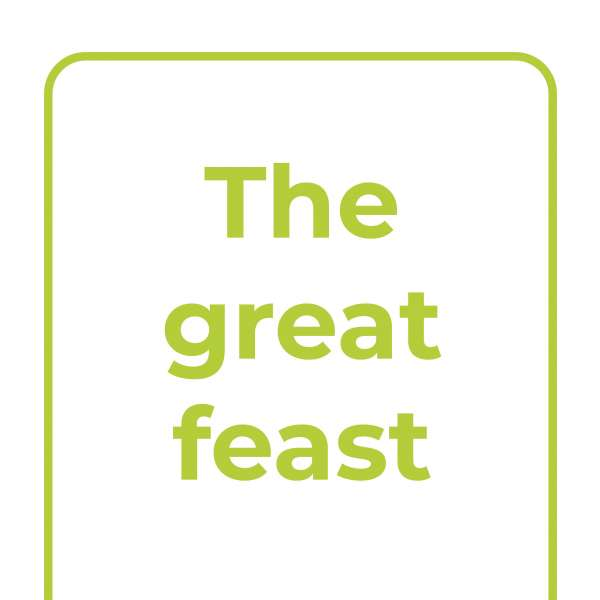 Explore Together: The great feast