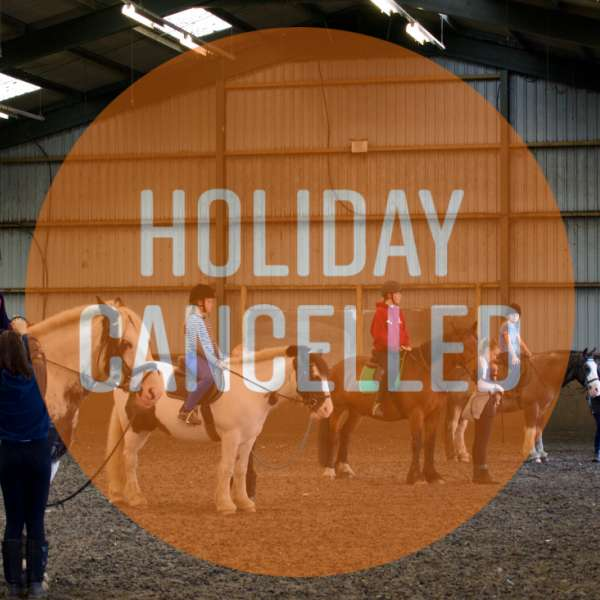 riding horses holiday Cancelled