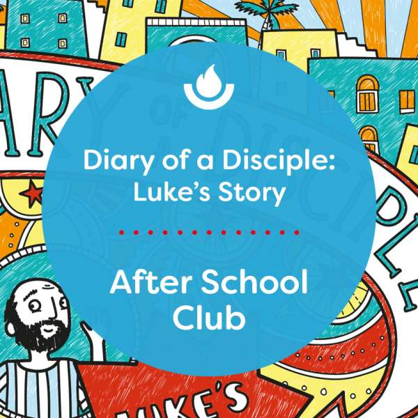 Diary-of-a-disciple-Luke's-Story-After-School-Club