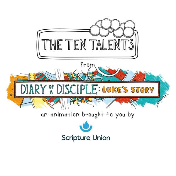 Diary-of-a-Disciple-Lukes-Story-The-Ten-Talents-Animation